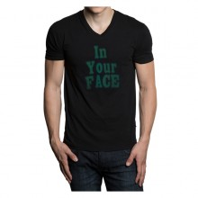 T Shirt In Your Face